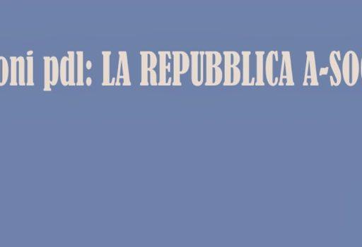 """""""LA REPUBBLICA ASOCIALE"""""""